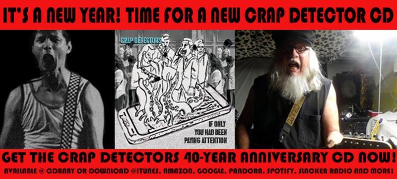 Get the Crap Detectors 40–Year Anniversary CD Now!