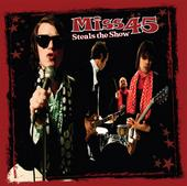 Miss 45 Steals The Show Cover