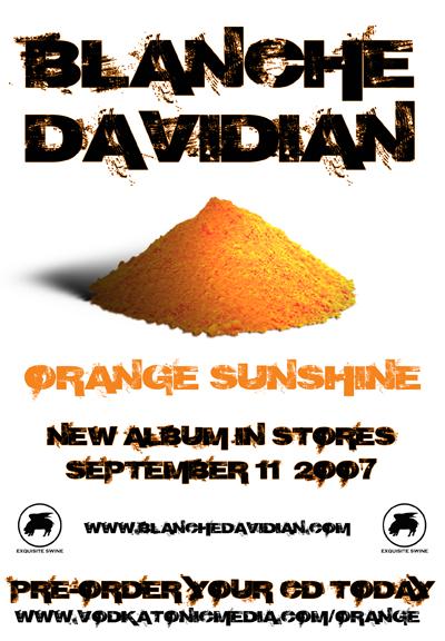 Blanche Davidian - Orange Sunshine